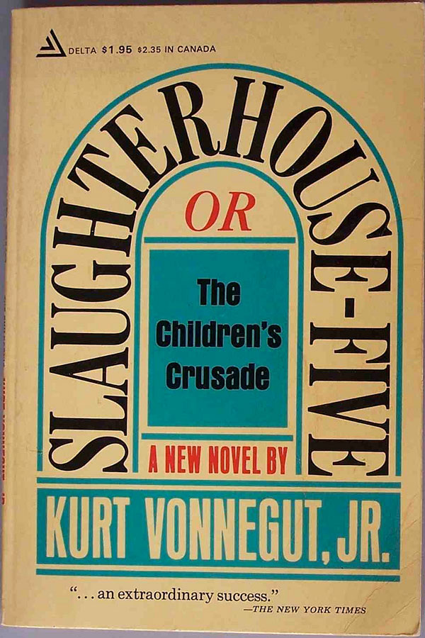 Cover of the classic novel, Slaughterhouse Five
