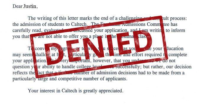 The dreaded denial letter, the worst of them all. Most kids confuse these with the very different deferral letter.