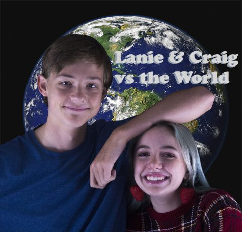 Lanie and Craig vs the World, Episode 1: Is school healthy?