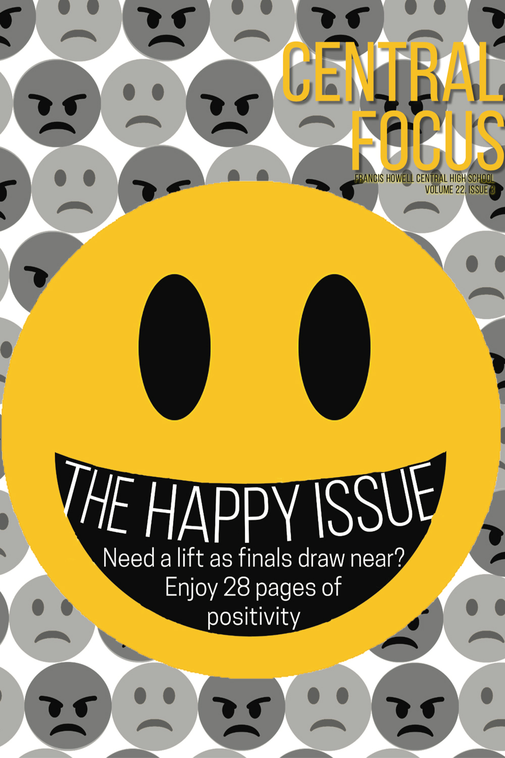 The December Issue of the Central Focus: The Happy Issue